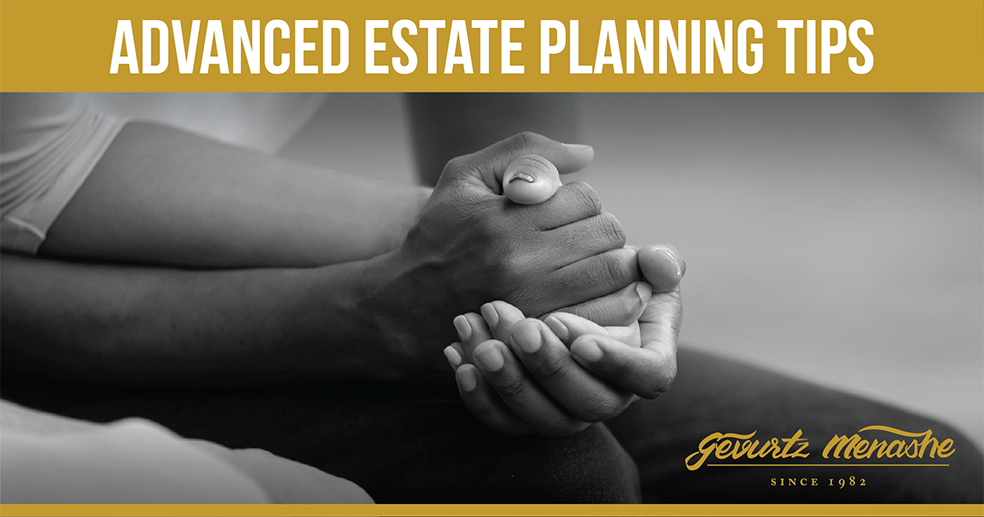 ADVANCED ESTATE PLANNING STRATEGIES