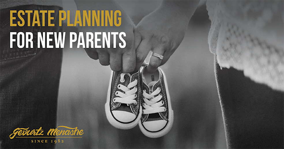 Estate Planning For New Parents