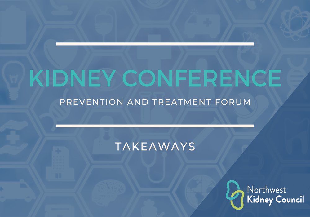 3 takeaways from the first annual kidney health care summit